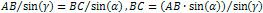 AB / sin(γ) = BC / sin(α), BC = (AB * sin(α)) / sin(γ)