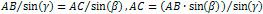 AB / sin(γ) = AC / sin(β), AC = (AB * sin(β)) / sin(γ)
